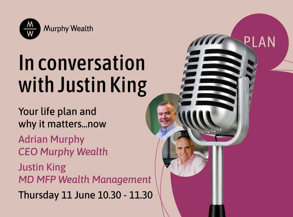 [Webinar] In conversation with Justin King: Your life plan and why it matters now